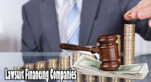 Lawsuit Financing Companies